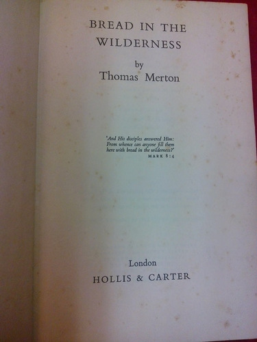 bread in the wilderness - thomas merton - hollis & carter