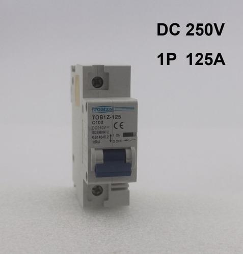breaker un polo 250vdc 125a energia solar baterias paneles