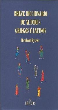 breve diccionario de autores griegos y latinos / kytzler