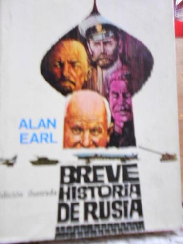 breve historia de rusia. alan earl
