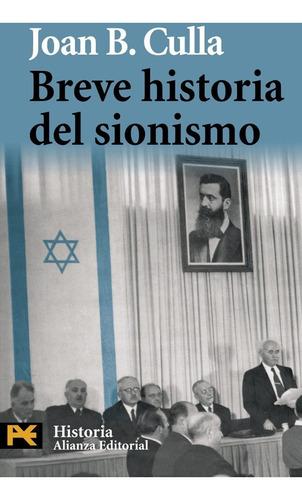 breve historia del sionismo, joan culla, ed. alianza