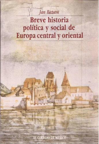 breve historia política y social d europa central y oriental