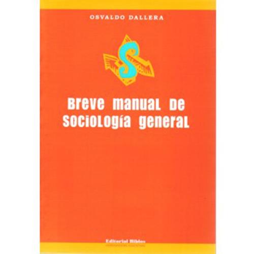 breve manual de sociología general - osvaldo dallera