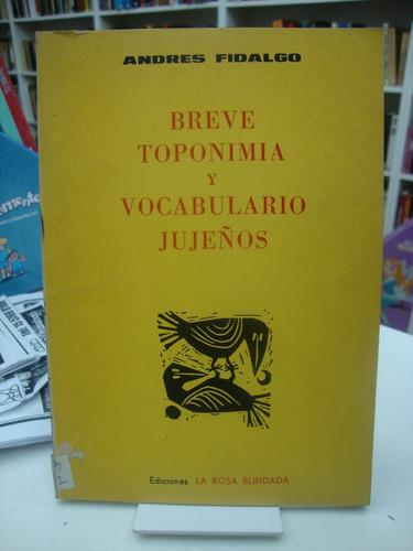 breve toponimia y vocabulario jujeños - andres fidalgo