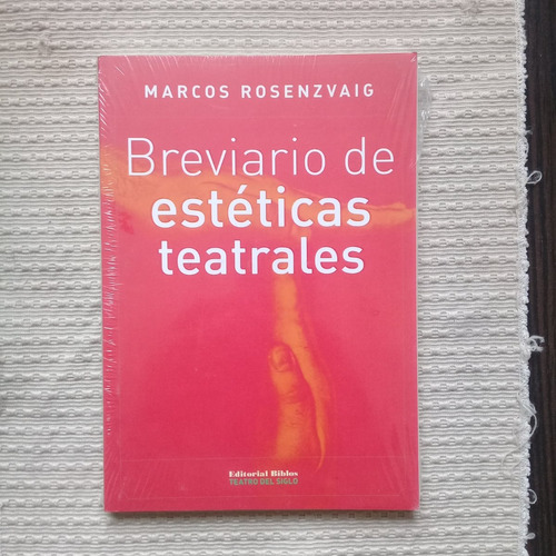 breviario de estéticas teatrales de marcos rosenzvaig