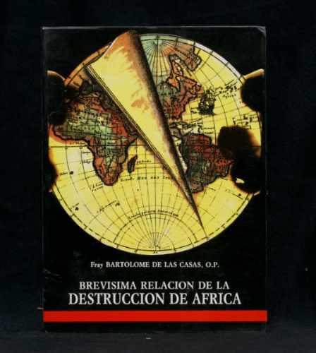brevisima relacion de la destruccion de africa cronica