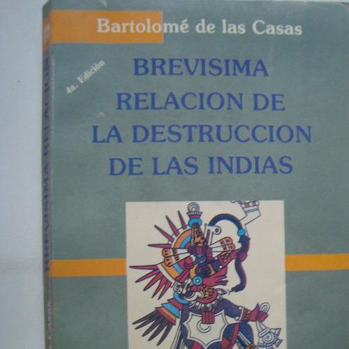 brevisima relacion de la destruccion de las indias bartolome