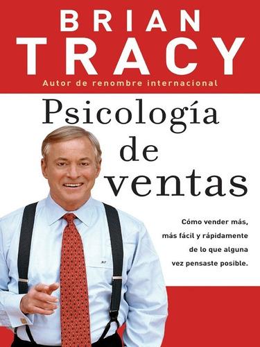 brian tracy  psicologia en ventas + 38 libros digitales pdf