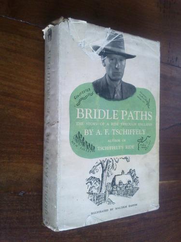 bridle paths - tschiffely (en inglés)