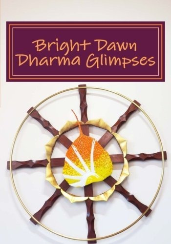 bright dawn dharma glimpses : koyo s kubose
