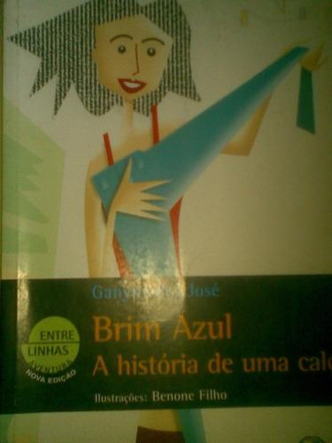 brim azul - a história de uma calça - 2006