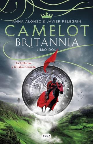 britannia. libro 2. camelot(libro novela y narrativa)