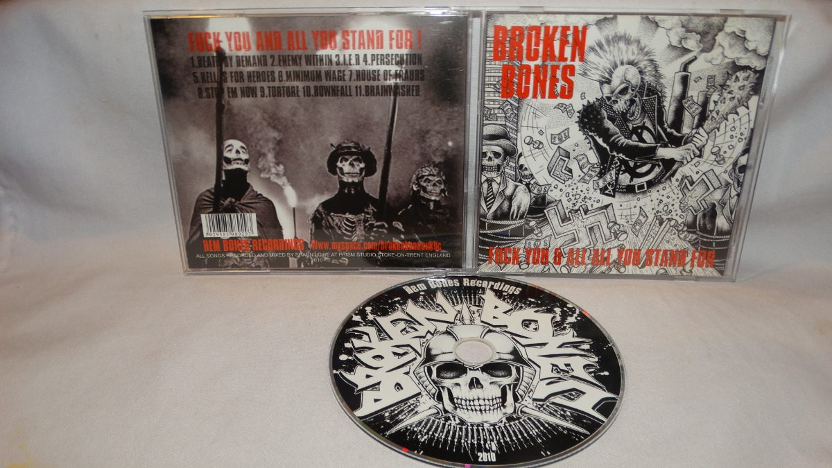 Broken Bones - Fuck You And All You Stand For (dem Bones Rec - $ 8 900