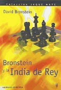 bronstein y la india de rey (jaque mate)(libro ajedrez)
