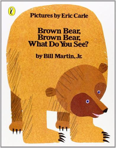 brown bear brown bear what do you see - puffin - bill martin