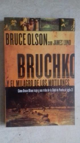 bruchko y el milagro de los motilones (libro nuevo)