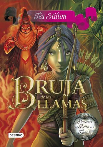 bruja de las llamas. princesas del reino de la fantasía 8