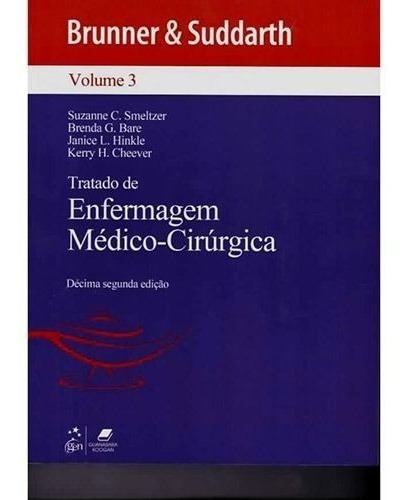 brunner tratado de enfermagem médico-cirúrgica 12ª edição