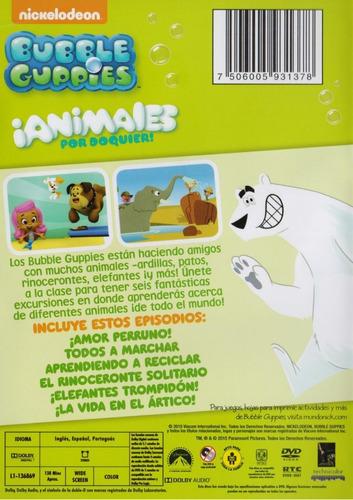 bubble guppies animales por doquier 6 episodios serie dvd