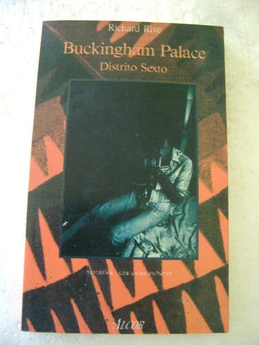 buckingham palace distrito sexto. richard rive.