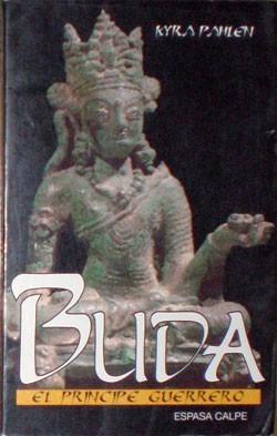 buda. el príncipe guerrero - pahlen, kyra - espasa calpe