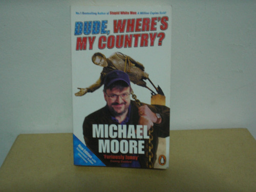 bude, where's my country - michael moore