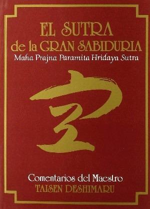 budismo zen el sutra de la gran sabiduria - taisen deshimaru