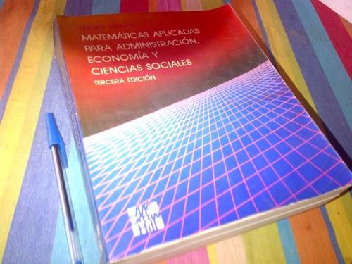 budnick matematicas aplicadas para administracion, economia.