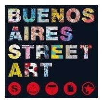 buenos aires street art - gonzalo dobleg / guido indij