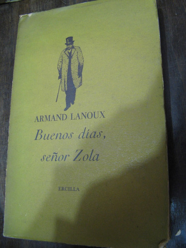 buenos días señor zola. lanoux
