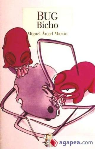 bug : bicho(libro otras literaturas)