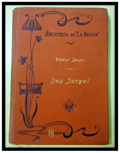 bug jargal.  víctor hugo. 1902