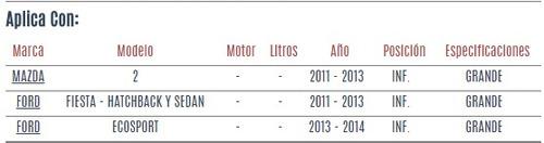 buje de horquilla inf ford fiesta hatchback 2011 - 2013 vzl