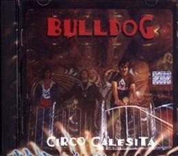 bulldog circo calesita cd nuevo