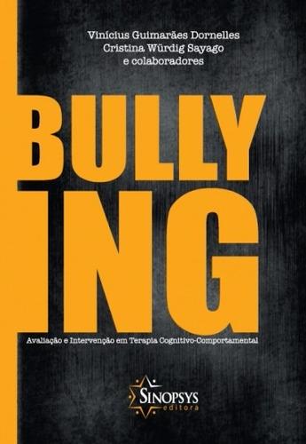 bullying: avaliação e intervenção em terapia cognitivo-compo
