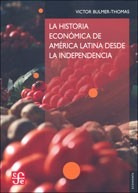 bulmer-thomas: historia económica de américa latina desde la