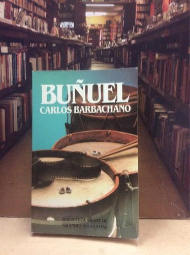 buñuel- carlos barbachano