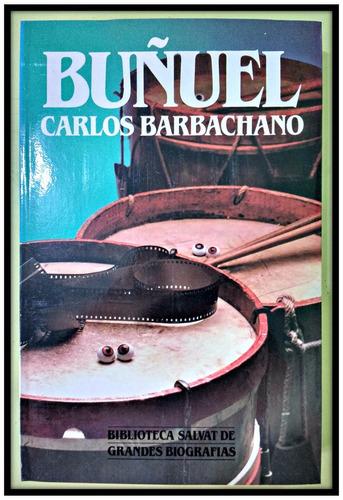 buñuel carlos barbachano