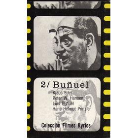 Buñuel De Klaus Eder Y Otros
