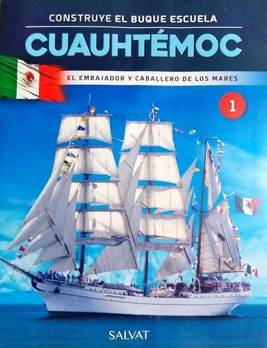 buque escuela cuauhtemoc esc 1:100 salvat n° 1 al 32 nuevos