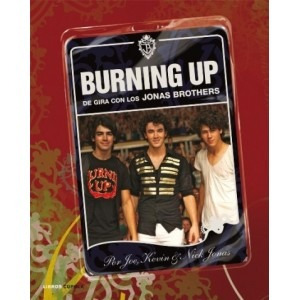 burning up. de gira con los jonas brothers - oferta
