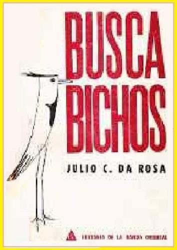 buscabichos - julio c. da rosa