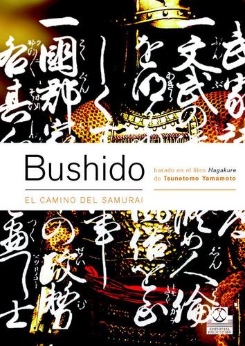 bushido el camino del samurai de yamamoto tsunetomo