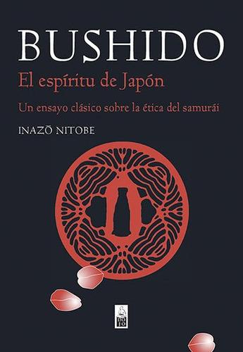 bushido ética del samurai - tapa dura, inazo nitobe, dojo