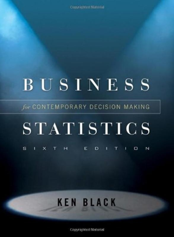 usiness Statistics: Contemporary Decision Making