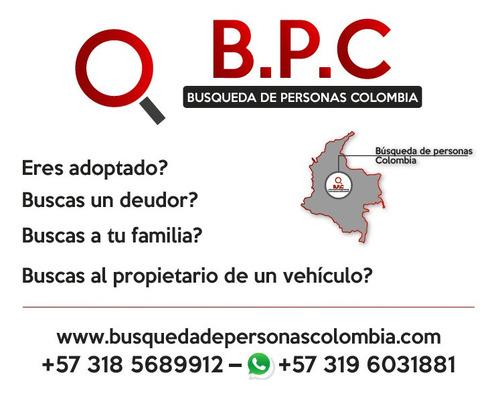 búsqueda de personas colombia / investigadores privados