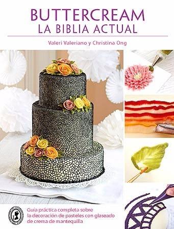 buttercream la biblia actual libro repostería curso pasteles