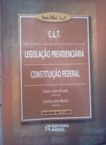 c l t legislaçao previdenciaria constituiçao federal julien