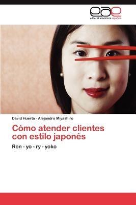 c mo atender clientes con estilo japon s; david envío gratis