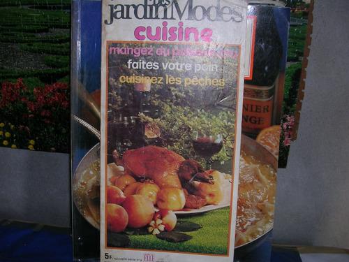c o c i n a francesa -des jardin modes - en frances
